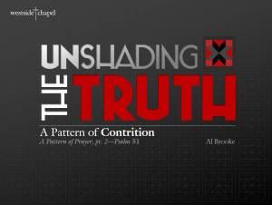 Unshadingthetruth